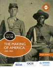 Image for The making of America, 1789-1900