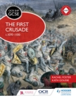 Image for The first crusade, c.1070-1100