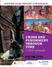 Image for Crime and punishment through time, c1000-present