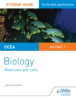 Image for CCEA AS biology.: (Student guide) : Unit 1,