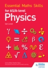 Image for Essential maths skills for AS/A-level physics