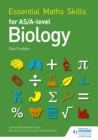 Image for Essential maths skills for AS/A level biology