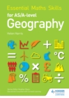 Image for Essential Maths Skills for AS/A-level Geography