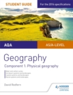 Image for AQA AS/A-level geography student guideComponent 1,: Physical geography