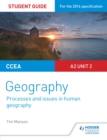 Image for CCEA A-level geography.: (Student guide 5) : A2 unit 2,