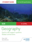 Image for OCR AS/A-level geography.: (Earth's life support systems, Global connections) : Student guide 2,