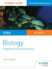Image for CCEA AS biology student guide.: (Organisms and biodiversity) : Unit 2,