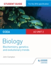 Image for CCEA A2 biology.: (Biochemistry, genetics and evolutionary trends) : Unit 2,