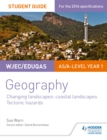Image for WJEC/Eduqas AS/A-level geography.: (Glaciated landscapes, Tectonic hazards) : Student guide 2,
