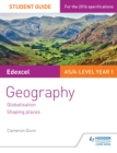 Image for Edexcel geography.: (Shaping places) : AS/A-level year 1 student guide,