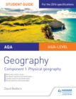 Image for AQA AS/A-level Geography Student Guide: Component 1: Physical Geography : Component 1,