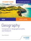 Image for AQA A-level geography.: (Geographical skills and fieldwork) : Student guide 4,