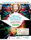 Image for Edexcel religious studies for GCSE, Faith and practice in the 21st century (specification A)
