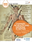 Image for Changes in health and medicine in Britain, c.500 to the present day