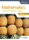 Image for Mathematics for the IB diploma study and revision guide  : SL and HL