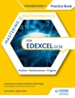 Image for Mastering mathematics Edexcel GCSE.: (Practice book) : Foundation 1,