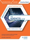 Image for Mastering mathematics Edexcel GCSE.: (Practice book) : Foundation 2/Higher 1,