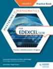Image for Mastering mathematics Edexcel GCSE practice book. : Higher 2