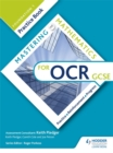 Image for Mastering mathematics for OCR GCSEFoundation 1,: Practice book