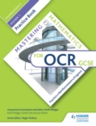 Image for Mastering mathematics for OCR GCSE.: (Practice book) : Foundation 2/Higher 1,