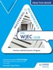 Image for Mastering mathematics for WJEC GCSE: Intermediate