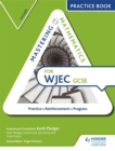 Image for Mastering mathematics WJEC GCSE practice book: Higher
