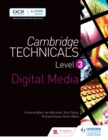 Image for Cambridge Technicals Level 3 Digital Media : Level 3,
