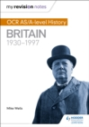 Image for OCR AS/A-level history: Britain, 1930-1997
