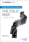 Image for AQA AS/A-level history: The Cold War, 1945-1991