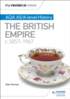 Image for AQA AS and A level history: The British Empire, c1857-1967
