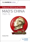 Image for Edexcel AS/A-level history: Mao's China, 1949-76