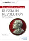 Image for Russia in revolution, 1894-1924Edexcel AS/A-Level history
