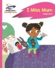Image for I miss mum