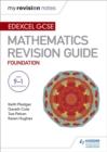Image for Edexcel GCSE maths foundation  : mastering mathematics: Revision guide