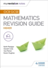 Image for OCR GCSE mathsHigher,: Mastering mathematics revision guide
