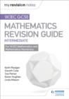 Image for WJEC GCSE mathsIntermediate,: Revision guide