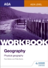 Image for AQA AS/A-level geographyWorkbook 1,: Physical geography