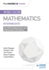 Image for WJEC GCSE maths.: (Mastering mathematics revision guide) : Intermediate,