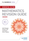 Image for Edexcel GSCE maths.: (Mastering mathematics revision guide) : Higher,