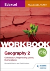Image for Edexcel AS/A-level geographyWorkbook 2,: Globalisation, regenerating places, diverse places