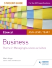 Image for Edexcel AS/A-Level Year 1 businessTheme 2,: Student guide