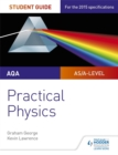 Image for AQA A-level physics student guide: Practical physics