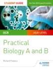 Image for OCR A-level biology.: (Practical biology)
