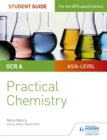 Image for OCR A-level chemistry student guide: Practical chemistry