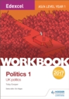 Image for Edexcel AS/A-level politicsWorkbook 1,: UK politics