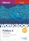 Image for Edexcel A-level politicsWorkbook 3,: Political ideas