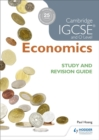 Image for Cambridge IGCSE and O level economics: Study and revision guide