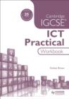 Image for Cambridge IGCSE ICT Practical Workbook