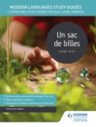 Image for Un sac de billes  : literature study guide for AS/A-level French