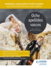 Image for Ocho apellidos vascosAS/A-Level Spanish,: Modern languages study guides